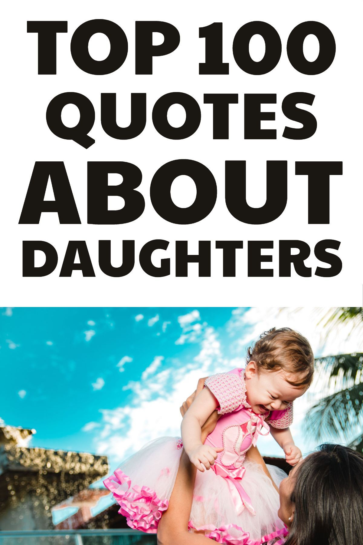 100 quotes about daughters birthday wishes for daughter