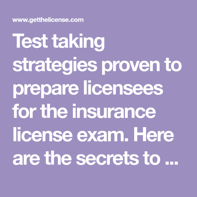 Test Taking Strategies Proven To Prepare Licensees For The