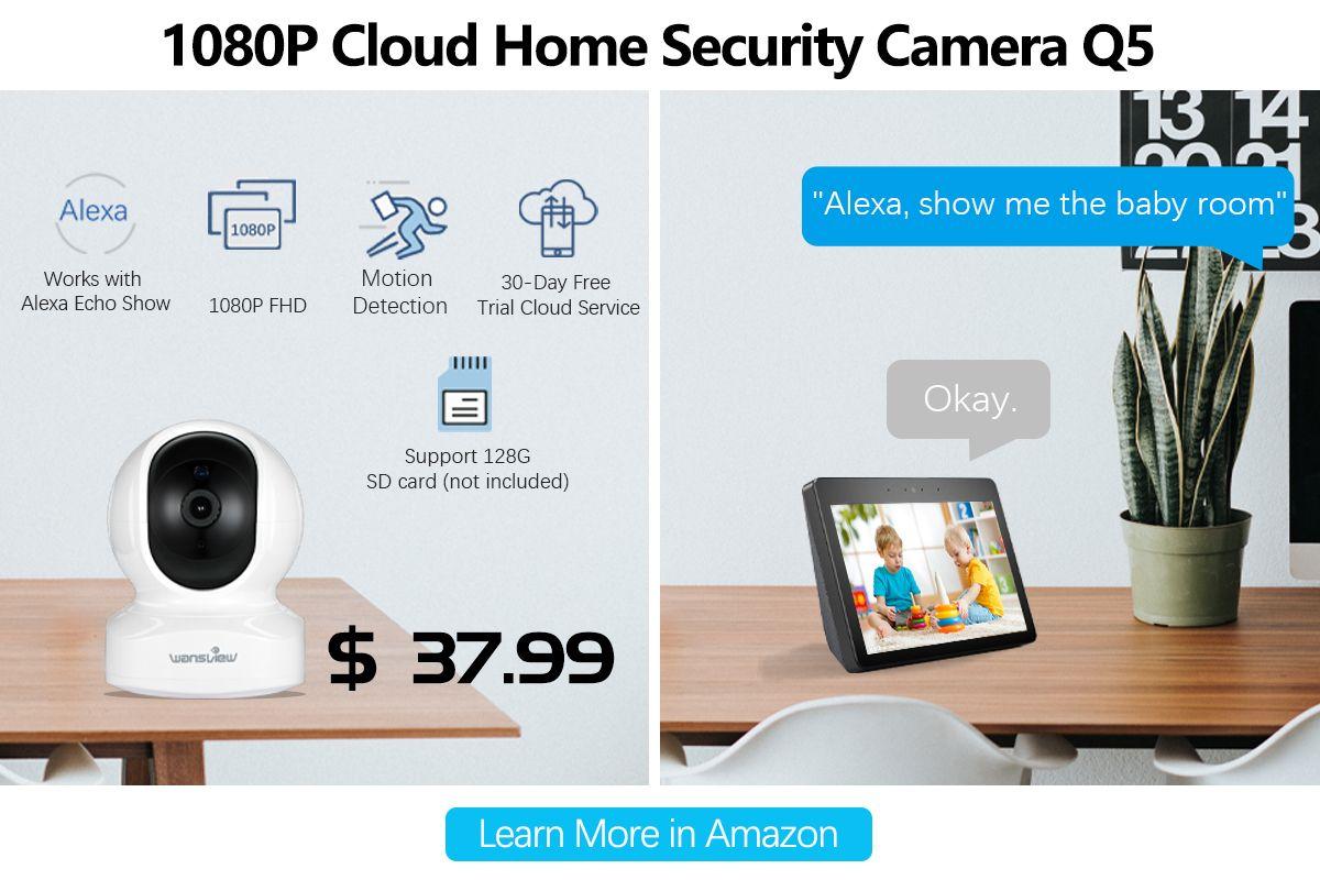2019 的 Do you look for a cloud camera which works with