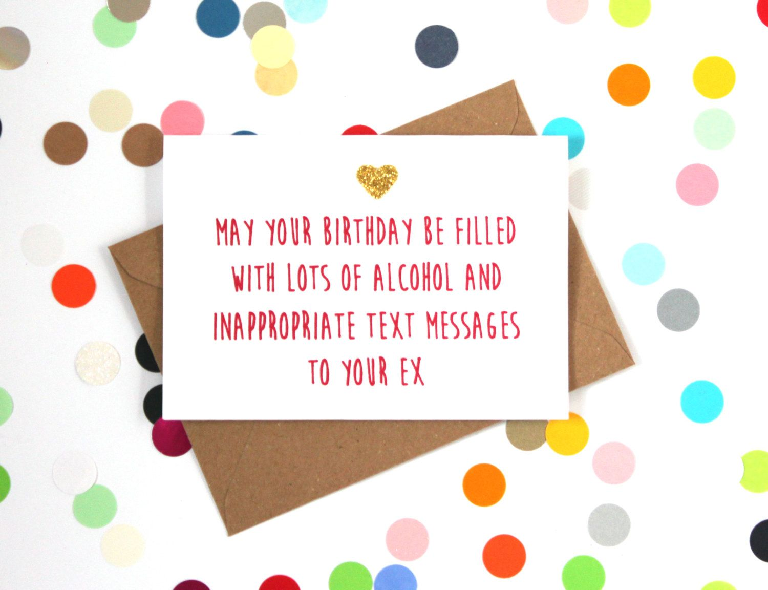 Funny birthday card funny friend birthday card may your birthday funny birthday card funny friend birthday card may your birthday be filled with lots of alcohol and inappropriate text messages to your ex bookmarktalkfo Choice Image