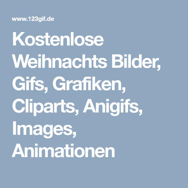 Kostenlose Weihnachts Bilder Gifs Grafiken Cliparts Anigifs