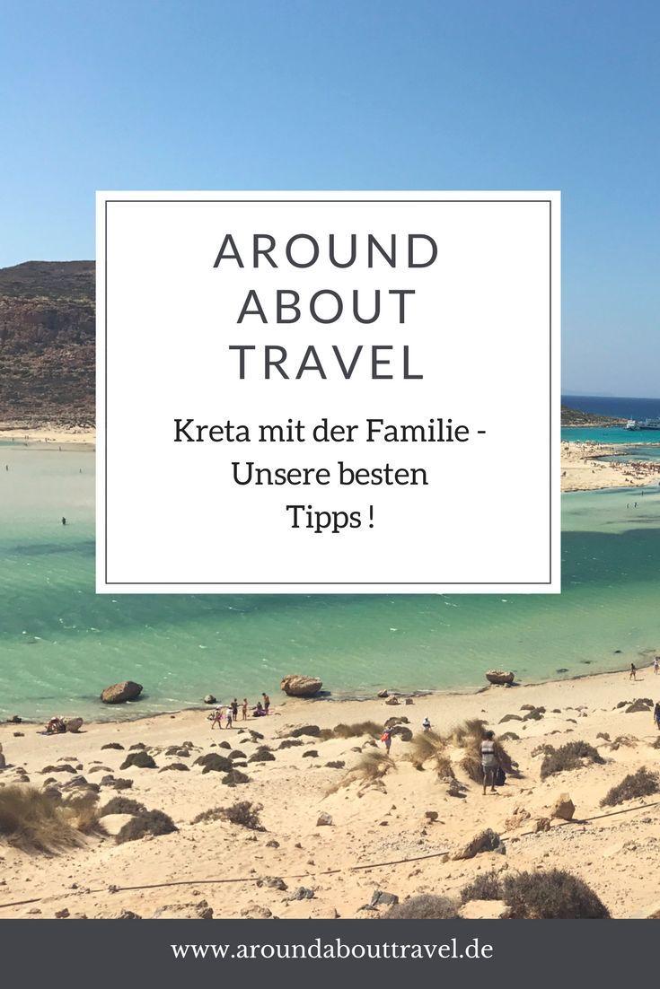 Kreta mit Kindern – Reisebericht und Tipps! – Around About Travel