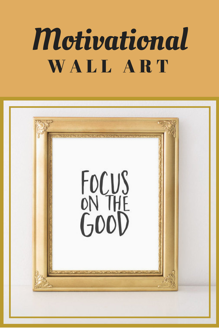 Motivational Wall Art, Focus on the good, floral office decor ...