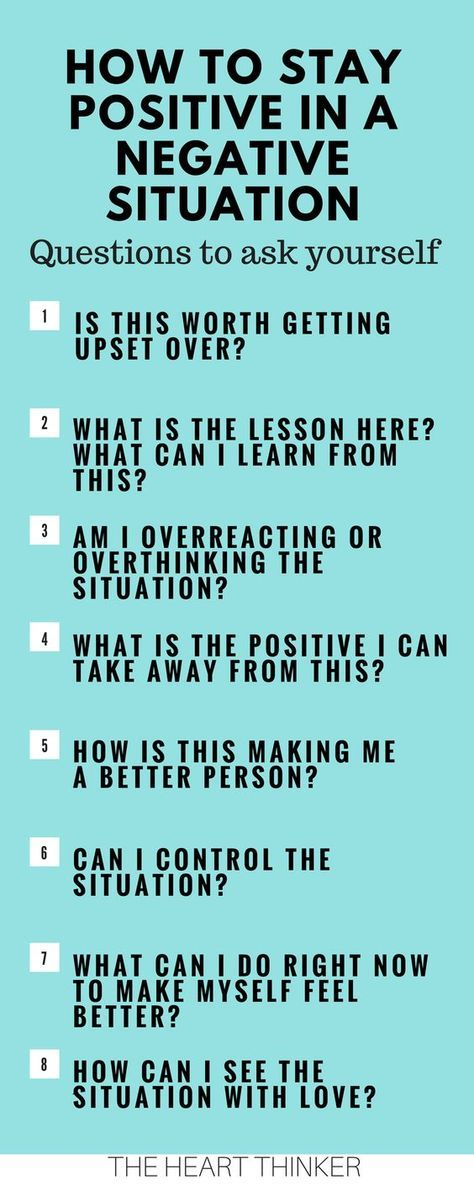 HOW TO STAY POSITIVE IN NEGATIVE SITUATIONS