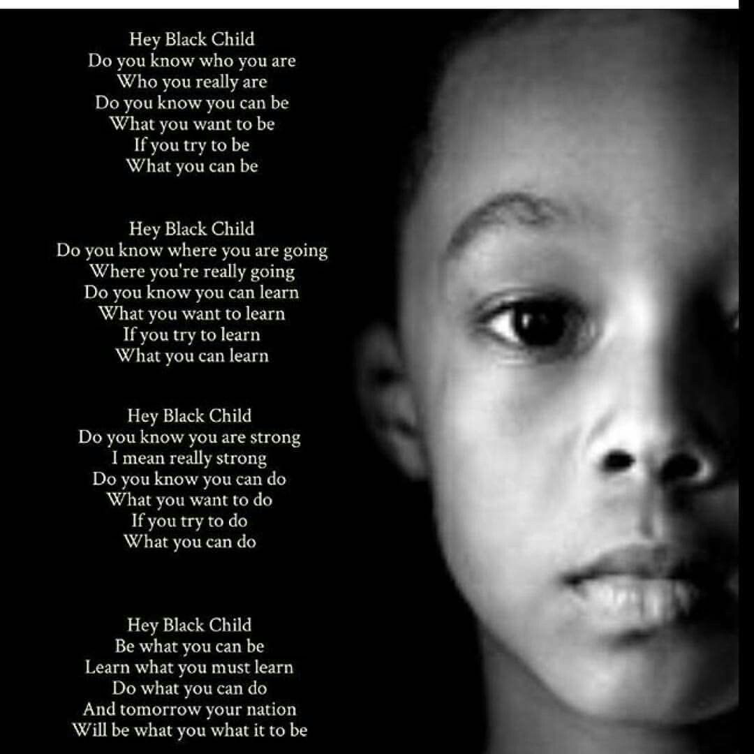 Image result for hey black child poem