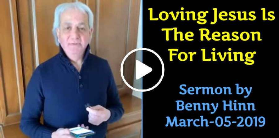 Loving Jesus Is The Reason For Living - Benny Hinn (March-05