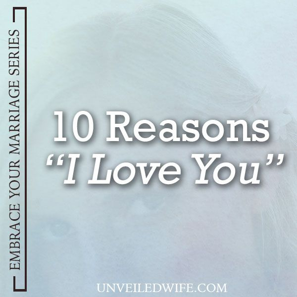 Reasons I Love You  A Letter To My Husband  Sweet Words