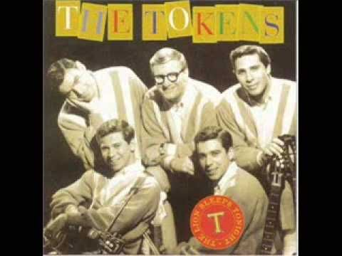 The Tokens - The Lion Sleeps Tonight    How many are aware that the lead singerwas the original lead singer of Jay and the Americans.  His name was John Trayner (May not have exact spelling).