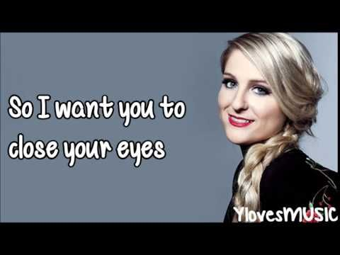 Meghan trainor close your eyes lyrics youtubeif you wonder meghan trainor close your eyes lyrics youtubeif you wonder why i like meghan trainor listen to this song favorite musicians pinterest songs publicscrutiny Choice Image