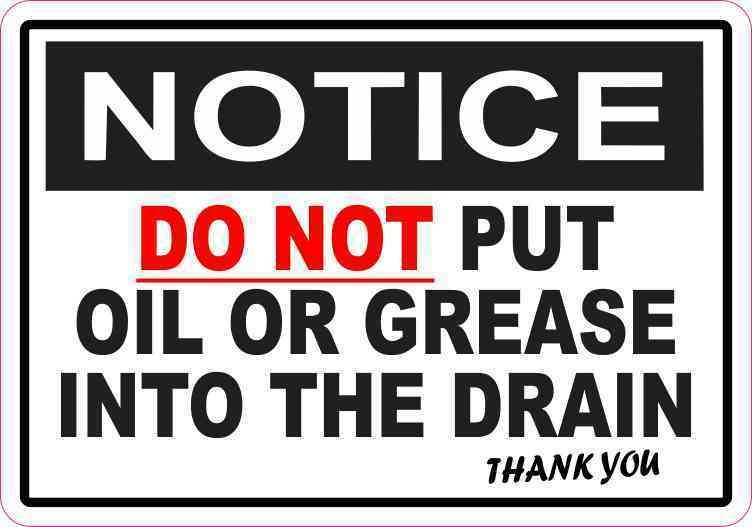 5 inches by 3.5 inches StickerTalk Do Not Put Oil or Grease into Drain Vinyl Sticker
