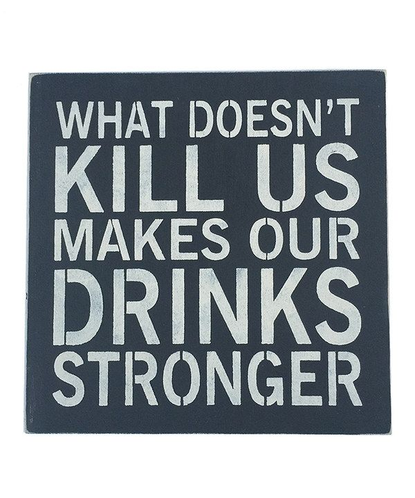 Look at this 'What Doesn't Kill Us' Wall Sign on #zulily today!