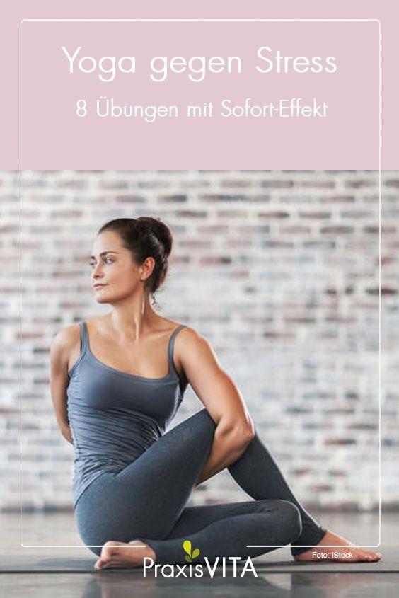 Yoga gegen Stress – 8 Übungen mit Sofort-Effekt #pilates