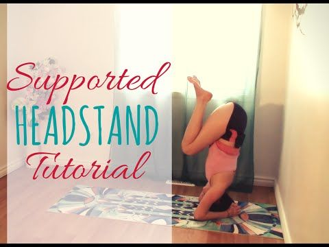 how to do a supported headstand  inversions for beginners