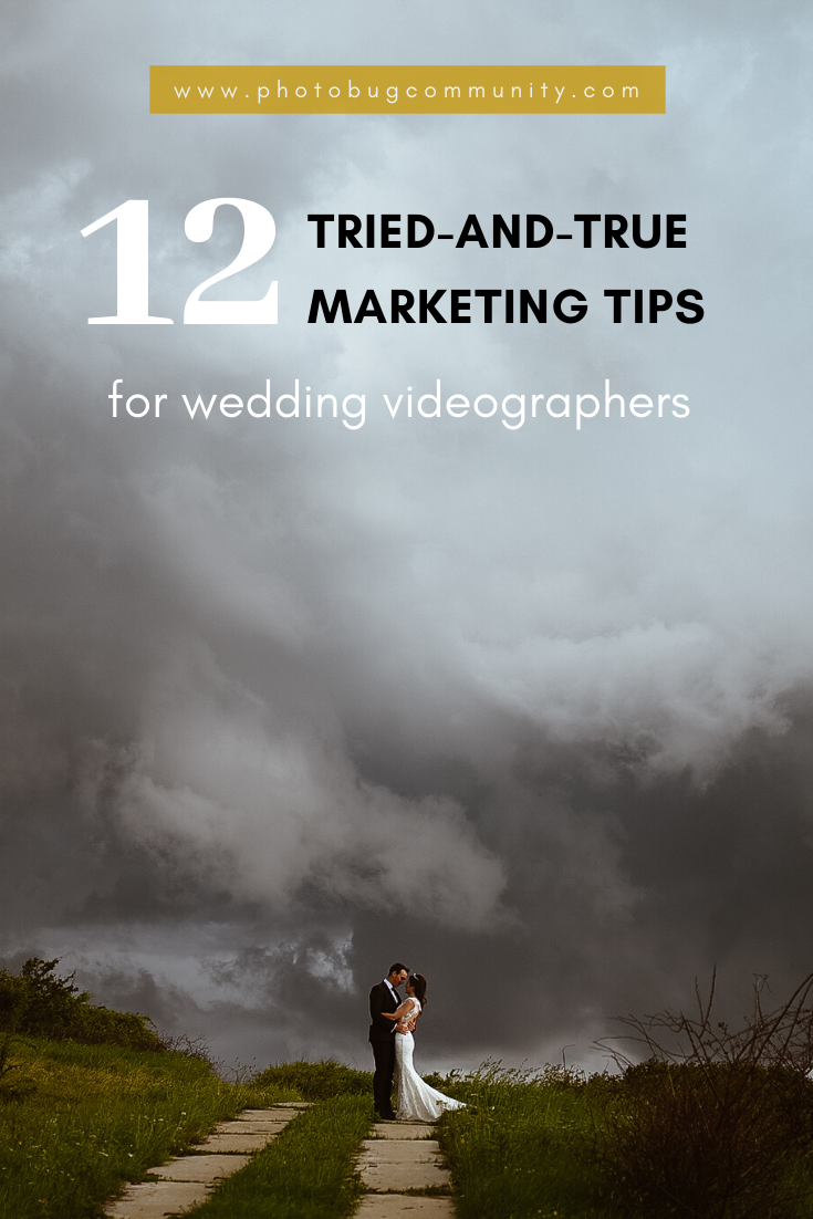 12 Marketing Tips For Wedding Videographers In 2020 Wedding Videographer Videographer Wedding Photography Business