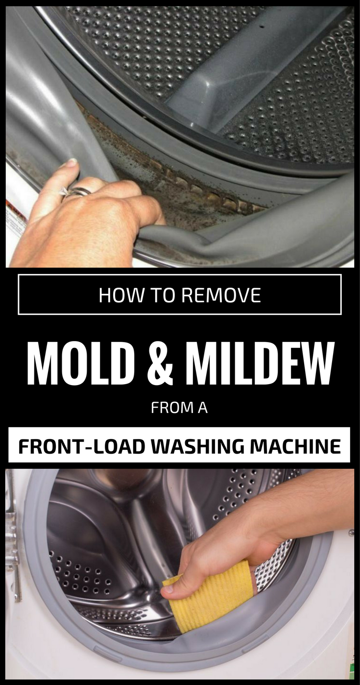 To Get Rid Of Mold From The Washing Machine Apply The Next Natural Solution Once Ever Front Loading Washing Machine Washing Machine Clean Your Washing Machine