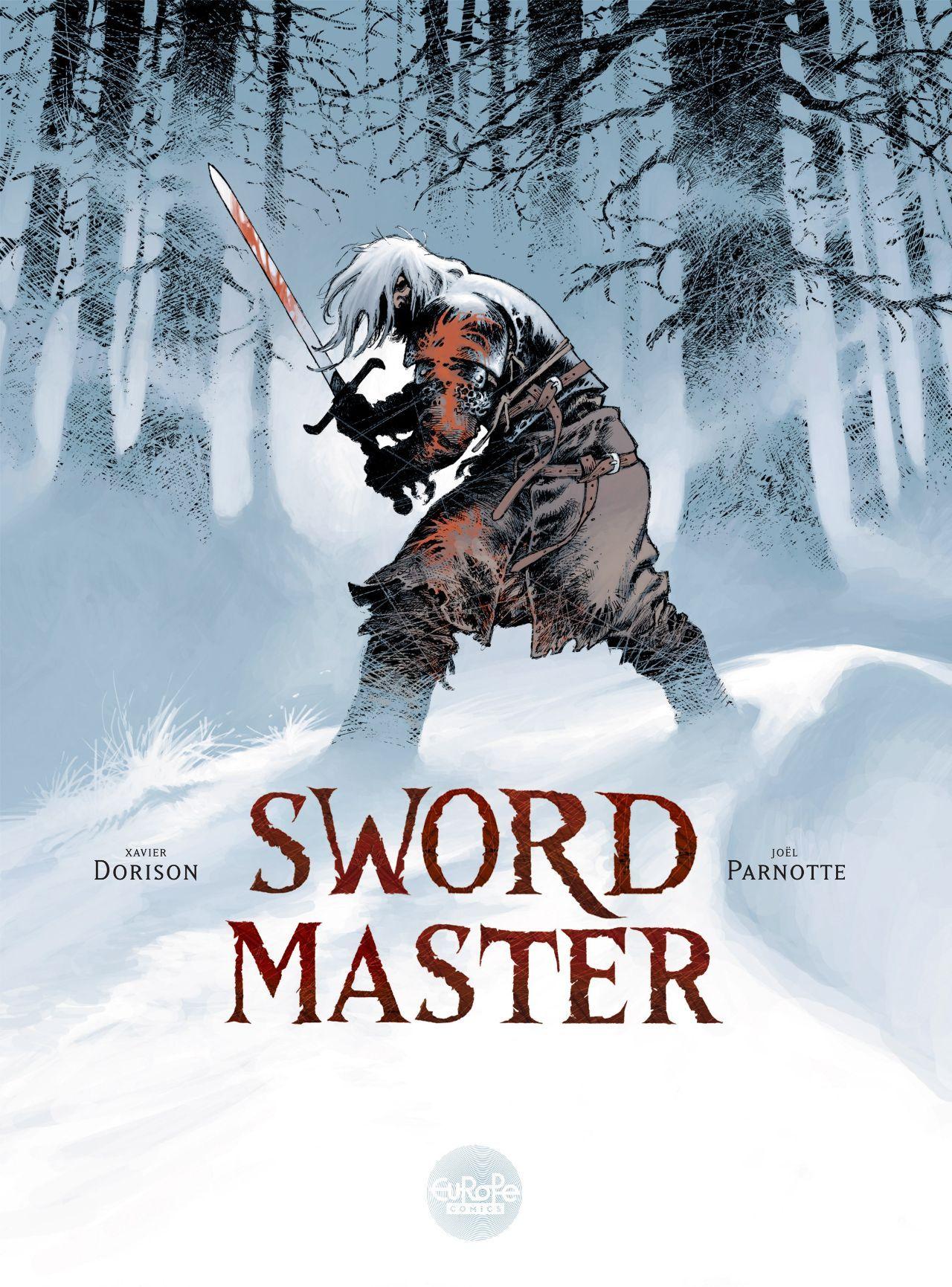 Sword Master #EuropeComics Release Date: 2/15/2017