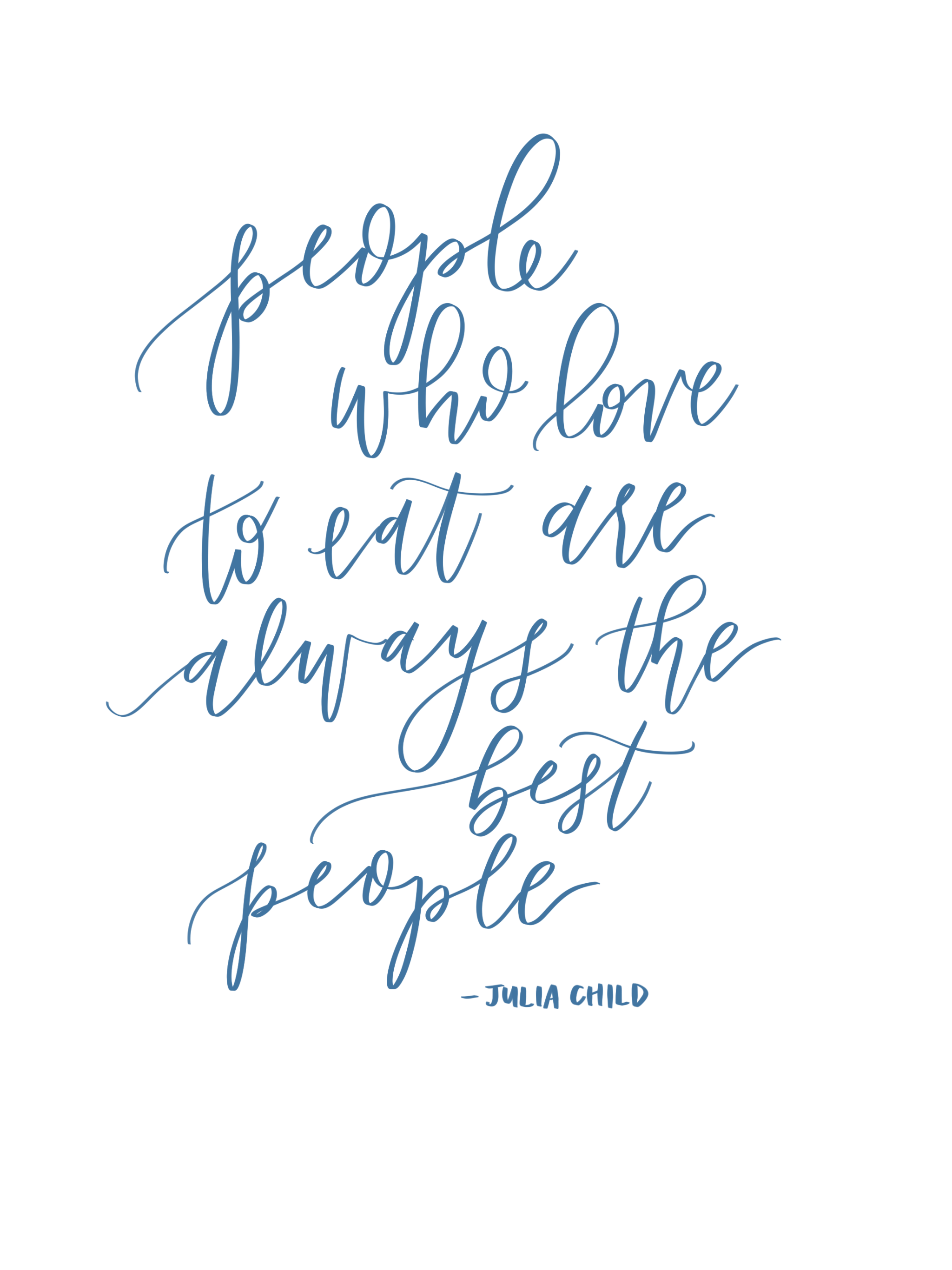 People Who Love To Eat Calligraphy Quote By Pirouette