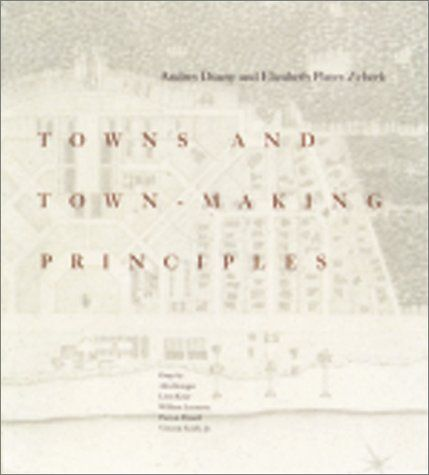 Towns and Town-Making Principles by Andres Duany http://www.amazon.com/dp/084781436X/ref=cm_sw_r_pi_dp_VQkEwb04MAT7B