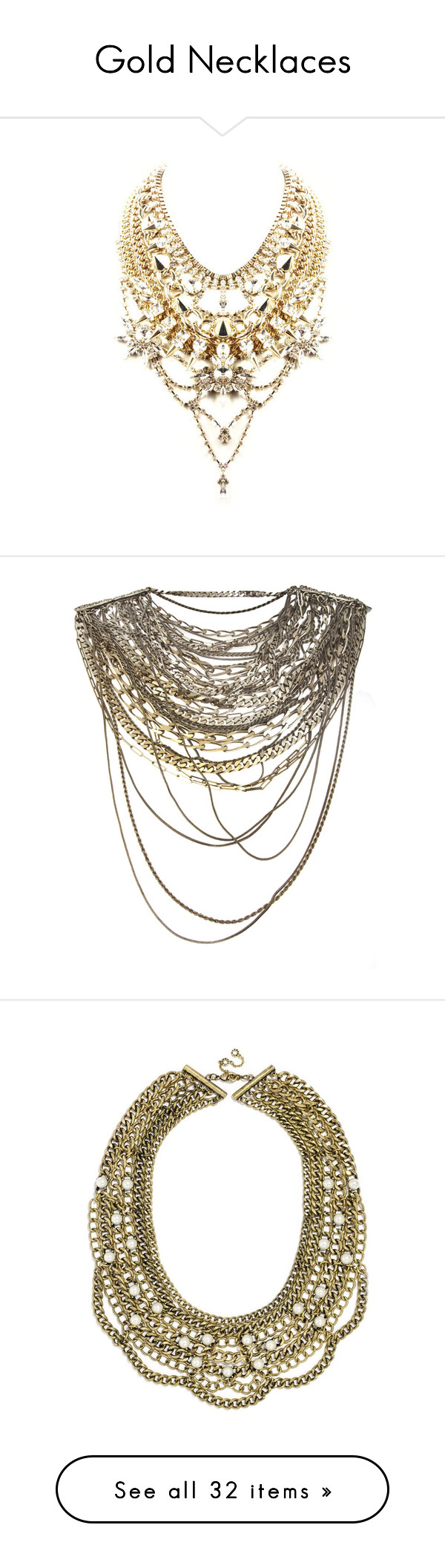"""""""Gold Necklaces"""" by diihpm ❤ liked on Polyvore featuring jewelry, necklaces, clear chain necklace, jewel necklace, clear crystal necklace, clear rhinestone necklace, gold tone chain necklace, accessories, collier and strand necklace"""