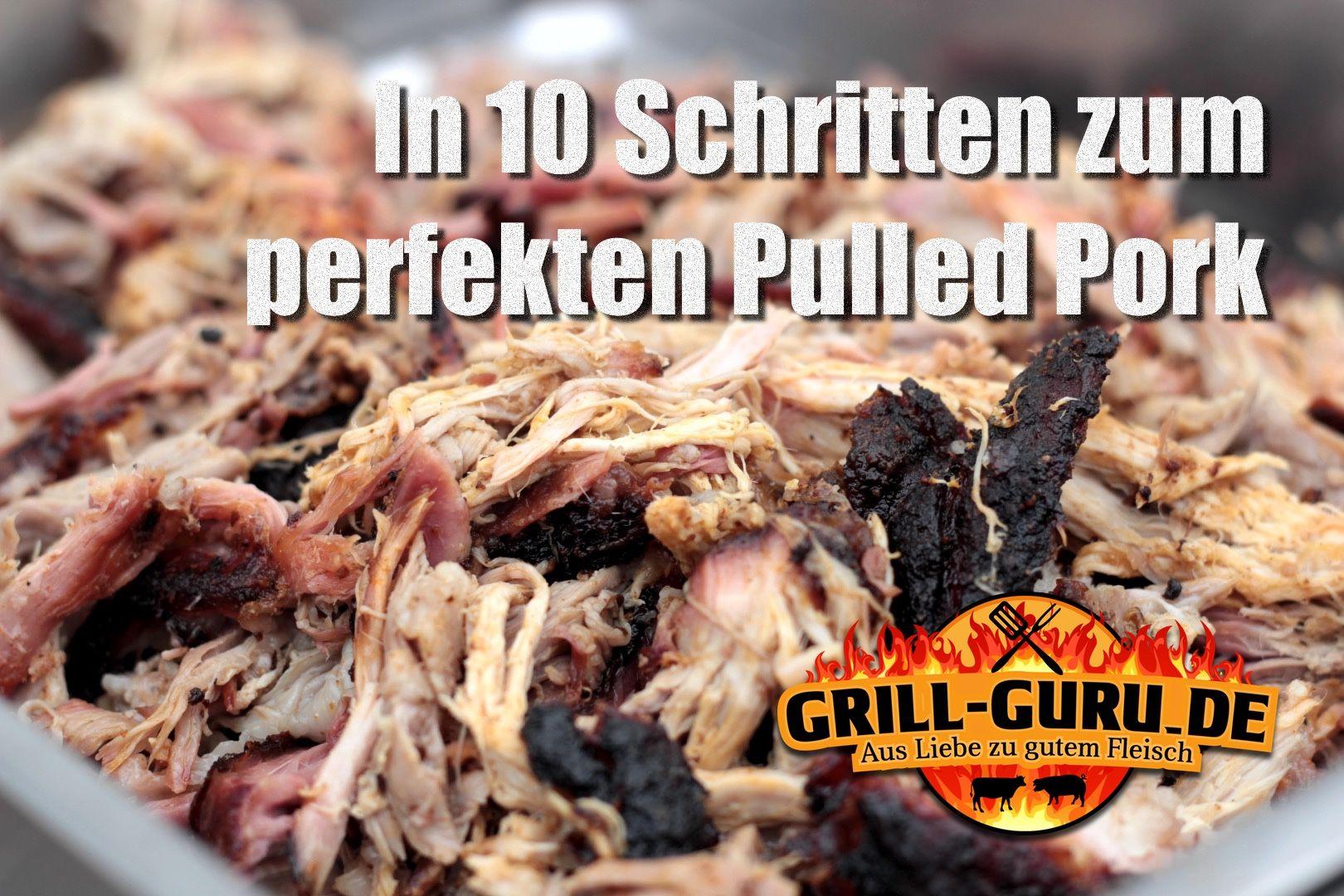 10 Schritte zum perfekten Pulled Pork | Räuchern | Pulled ...
