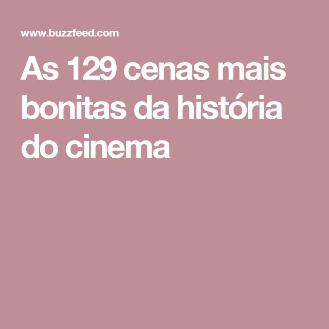 As 129 cenas mais bonitas da história do cinema