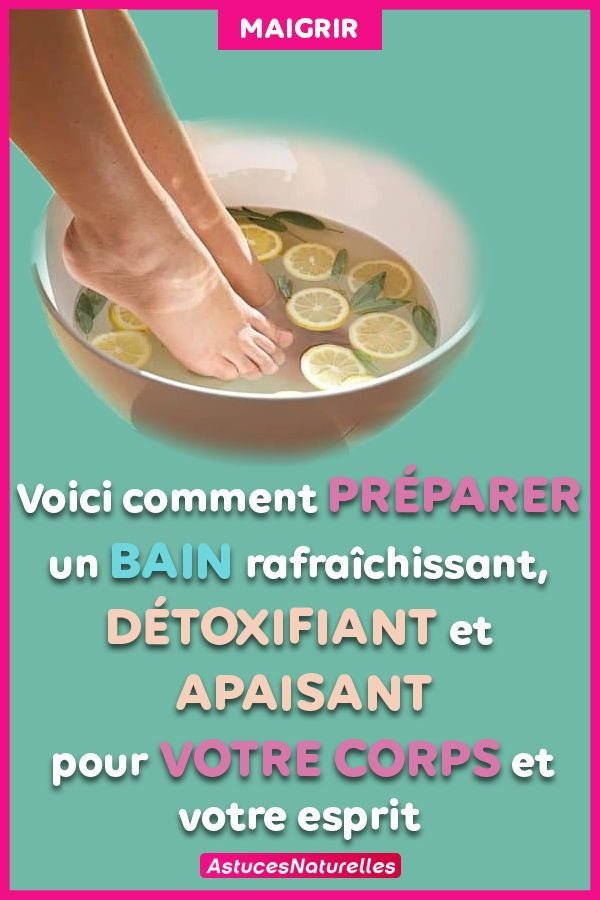 voici comment d toxifier votre corps par les pieds en 30 minutes ce bain fait des merveilles