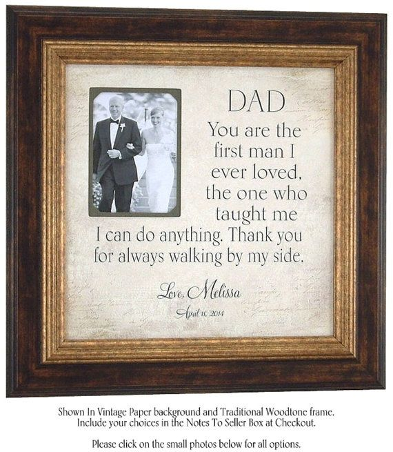 Dad You Are The First Man I Ever Loved quote sign, Father of Bride ...