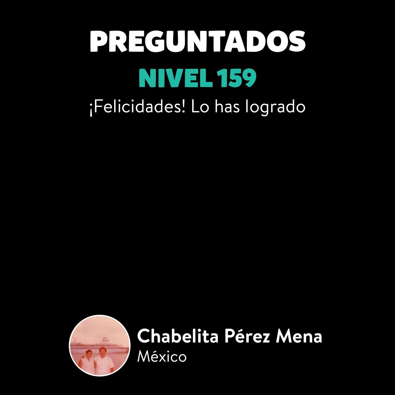 ¡Chabelita Pérez Mena ha subido al Nivel 159 en Preguntados!