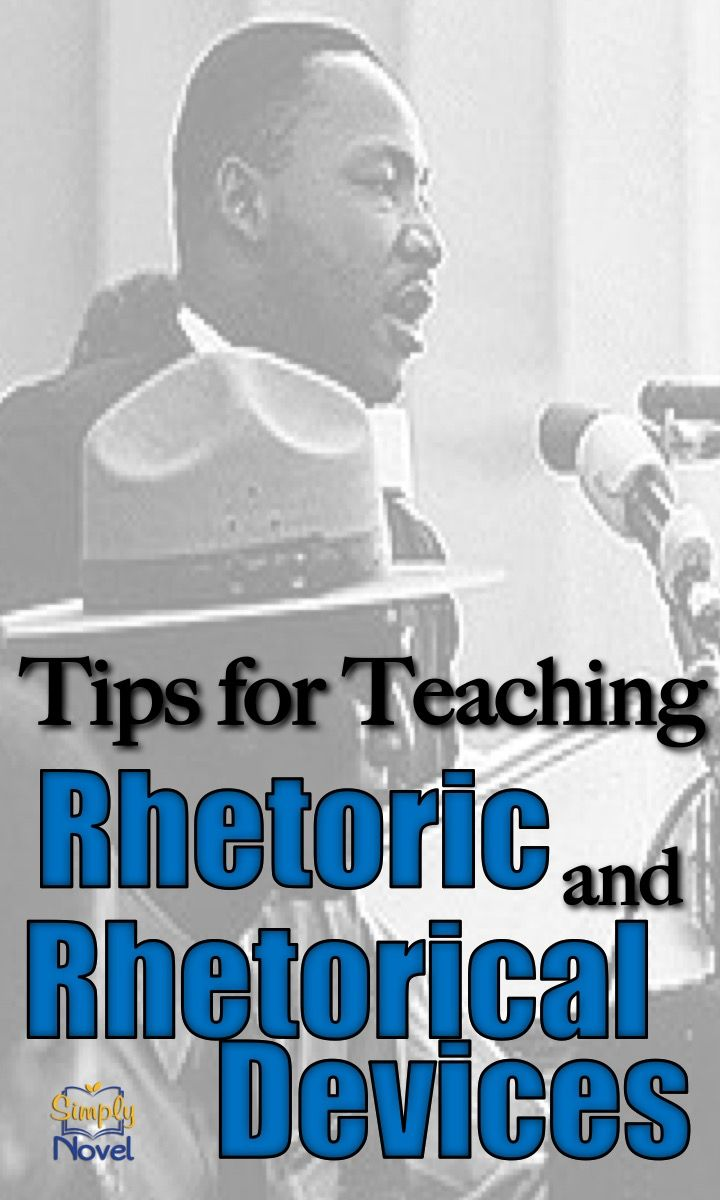 Tips For Helping Students Analyze Rhetoric And A List Of