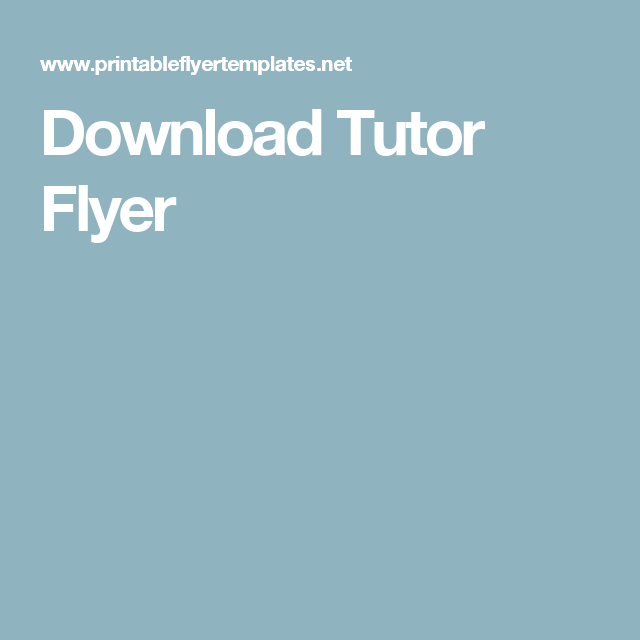 Download Tutor Flyer  Tutor    Flyer Template