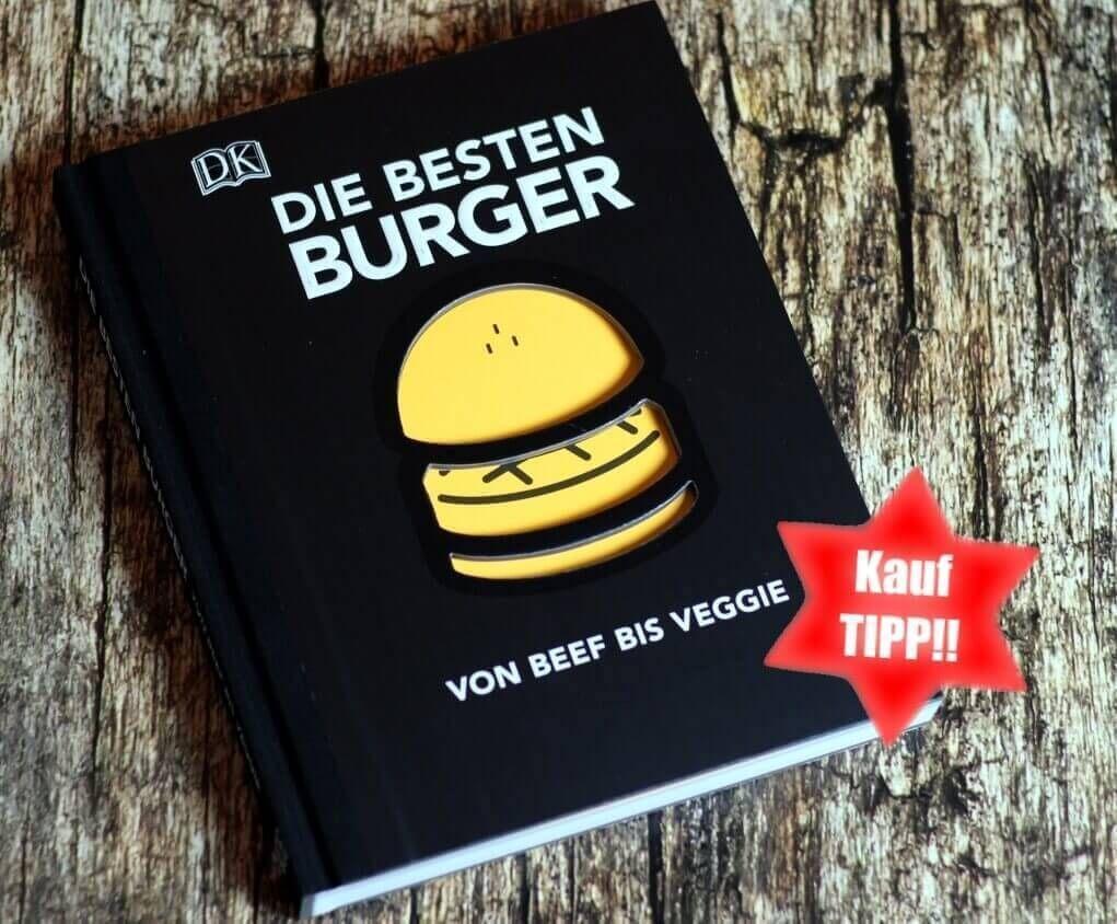 Buchrezension: DIE BESTEN BURGER -Von Beef bis Veggie_Die besten Burger Empfehlung _die besten burger