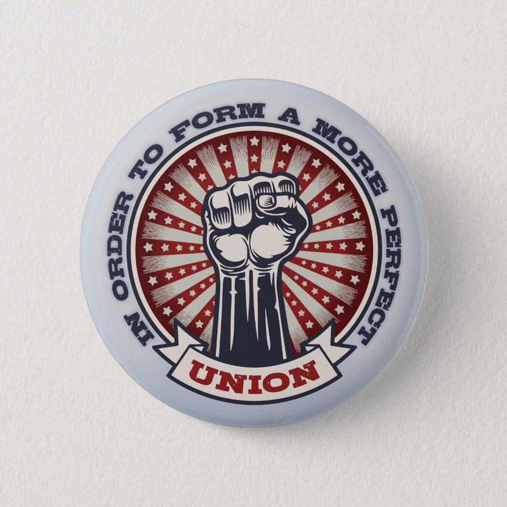 A More Perfect Union Pinback Button