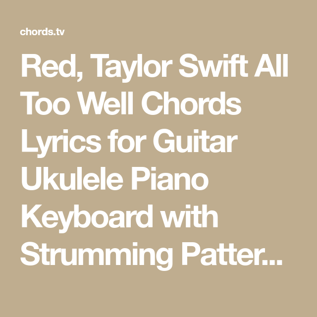 Red Taylor Swift All Too Well Chords Lyrics For Guitar Ukulele