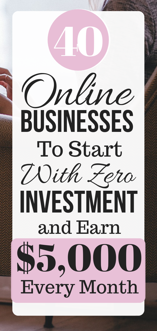 40 Best Online Business Ideas To Make $1000 per Month as A