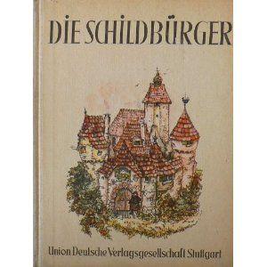 Walter Schellenberger. Die Schildbürger