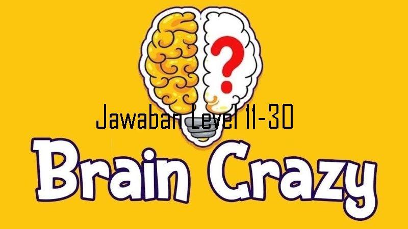 Kunci Jawaban Brain Crazy Level 11 30 Terupdate Pengikut Teka Teki Otak