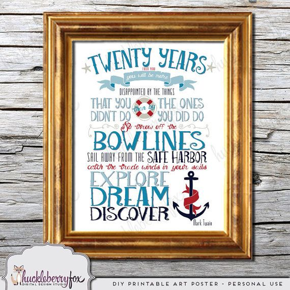 Mark Twain quote print, twenty years from now, explore dream