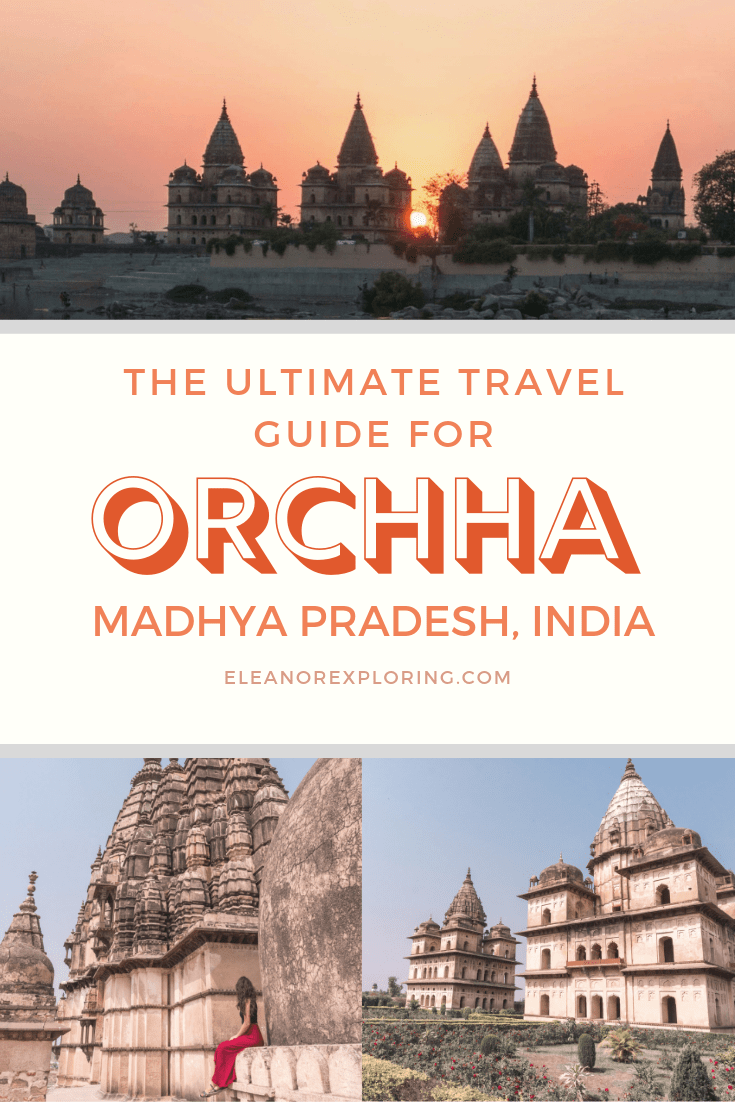 The Ultimate Travel Guide for Orchha, Madhya Pradesh, India. #travel #india #indiatravel