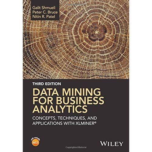 Data Mining For Business Analytics Concepts Techniques 3rd