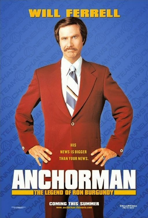 Wednesday Movie Night Anchorman The Legend Of Ron Burgundy 2004 Anchorman Movie Anchorman Ron Burgundy