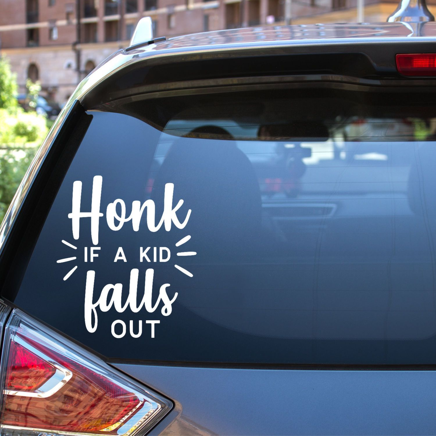 Parents Amuse Your Fellow Drivers With This Cute Car Window Sticker That Reads Honk If A Kid Falls Out Funny Car Decals Cute Car Decals Monogram Car Stickers [ 1500 x 1500 Pixel ]