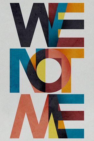 We Not Me, print.