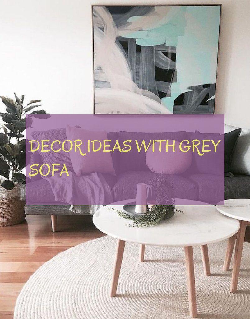 decor ideas with grey sofa