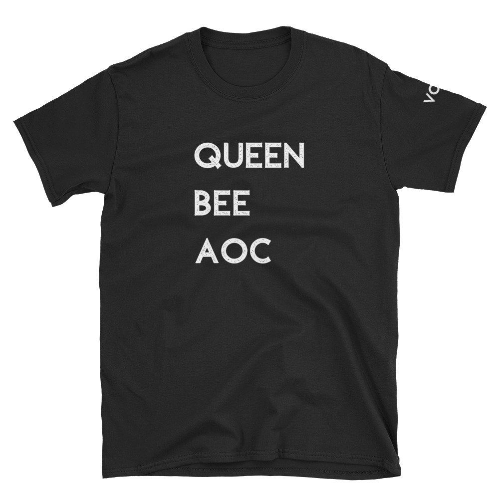 AOC Alexandria OcasioCortez Queen Bee ShortSleeve Unisex