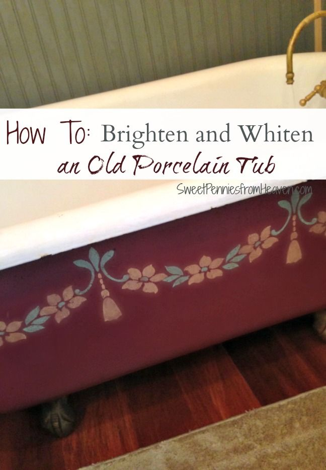 How To Safely Clean A Porcelain Tub And Get Rid Of