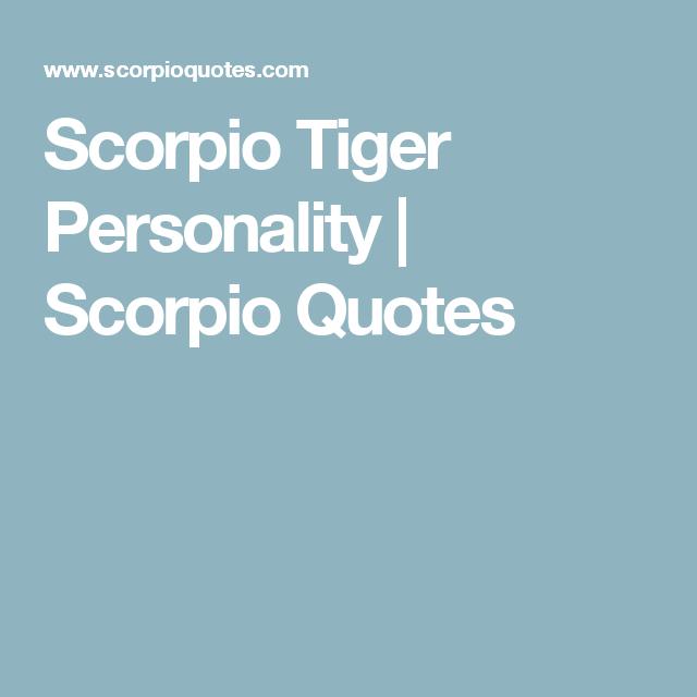 Scorpio tiger personality