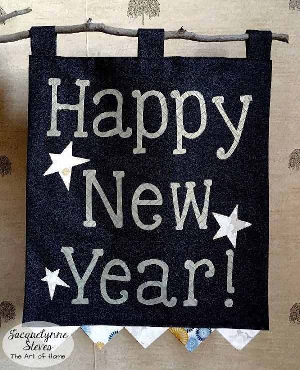 do it yourself happy new year banner by jacquelynne steves using templates and fusible web plus an easy way to make prairie points