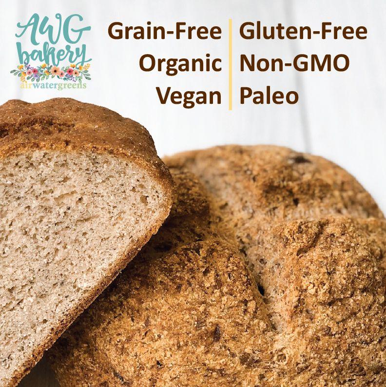 AWG Bakery bread is gluten/grainfree, organic, nongmo