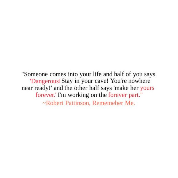 Remember Me Quote Liked On Polyvore Coooooool Stuff Remember