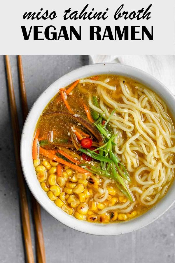 Vegan Ramen with Miso Tahini Broth